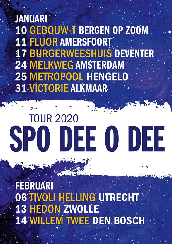 Spo Dee O Dee tour 2020